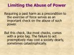 limiting the abuse of power