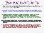team play beats tit for tat