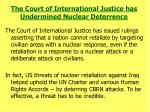 the court of international justice has undermined nuclear deterrence