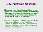 u s pressure on israel