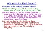 whose rules shall prevail