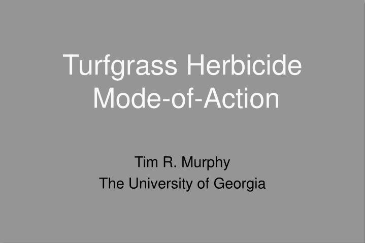turfgrass herbicide mode of action n.