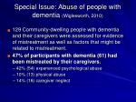 special issue abuse of people with dementia wiglesworth 2010