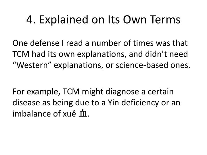 4. Explained on Its Own Terms