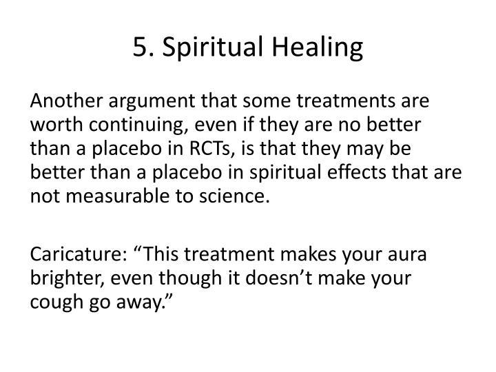 5. Spiritual Healing