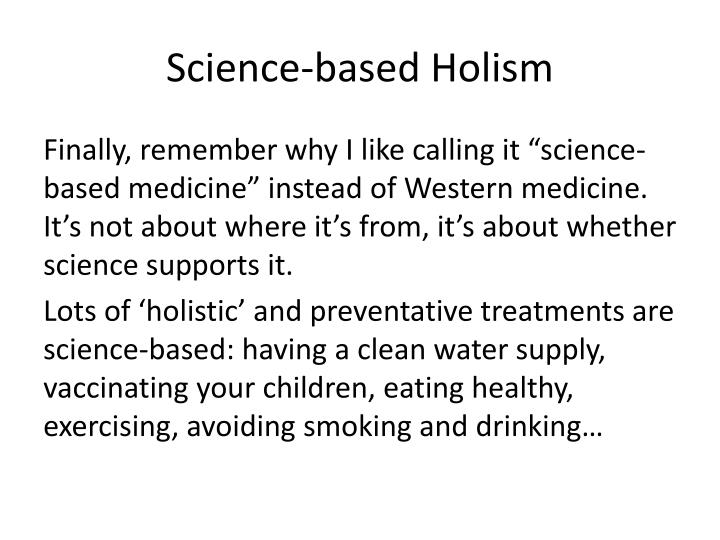 Science-based Holism