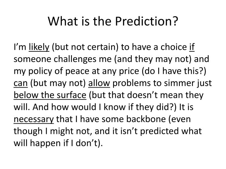 What is the Prediction?