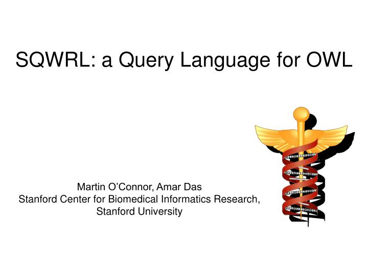 sqwrl a query language for owl n.