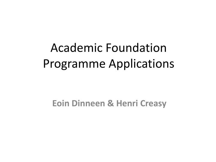 academic foundation programme applications n.