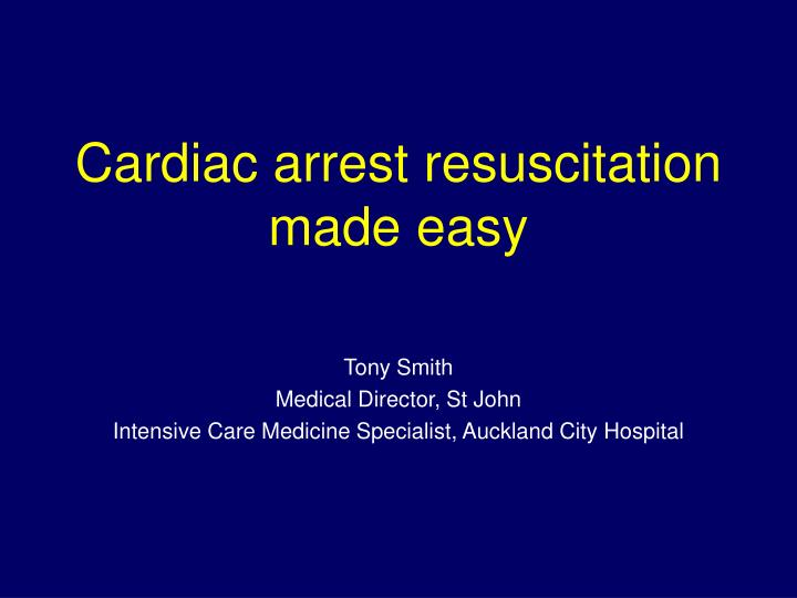 cardiac arrest resuscitation made easy n.