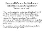 how would chinese english learners solve the pronunciation problem to think or to sink