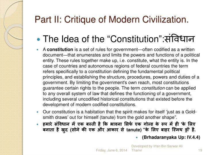 Part II: Critique of Modern Civilization.