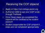 receiving the cof stipend