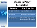 change in policy perspective