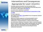 interventions and consequences appropriate for level 1 cont d