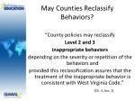 may counties reclassify behaviors