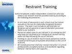 restraint training