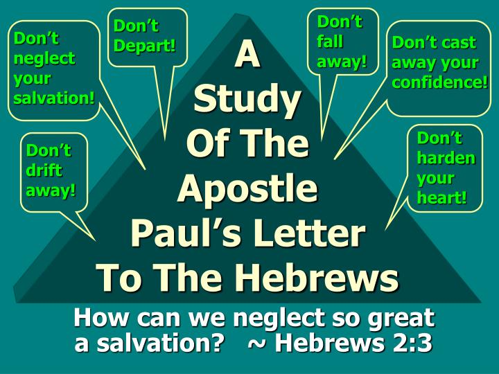 a study of the apostle paul s letter to the hebrews n.