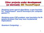 other projects under development or dormant ms thesis project1