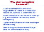 why study generalized framework