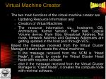 virtual machine creator