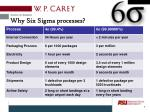 why six sigma processes