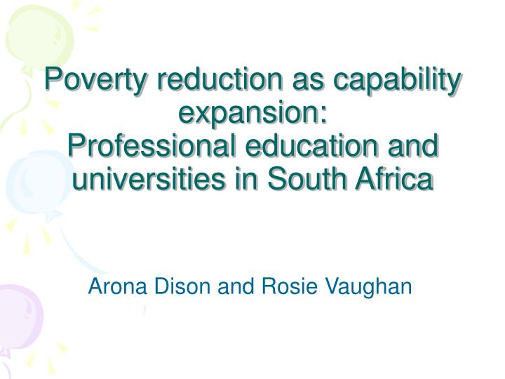 poverty reduction as capability expansion professional education and universities in south africa n.