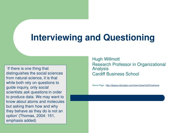 interviewing and questioning n.