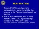multi site trials