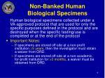 non banked human biological specimens