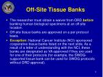off site tissue banks