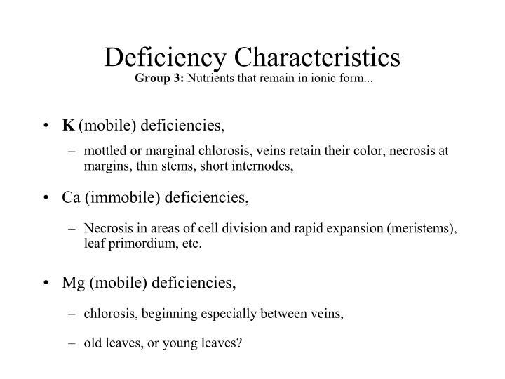 Deficiency Characteristics
