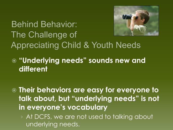 Behind Behavior: