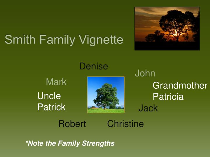 Smith Family Vignette