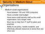 security in medium sized organisations