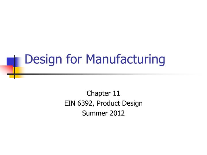 design for manufacturing n.