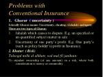 problems with conventional insurance