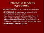 treatment of euvolemic hyponatremia
