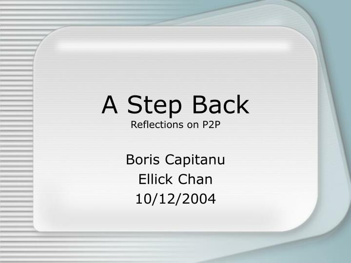 a step back reflections on p2p n.