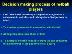 decision making process of netball players