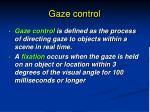 gaze control