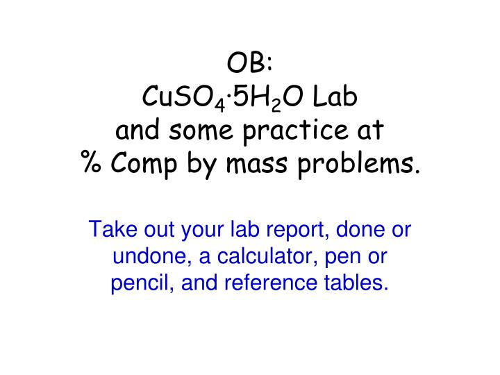 ob cuso 4 5h 2 o lab and some practice at comp by mass problems n.