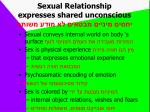 sexual relationship expresses shared unconscious