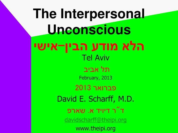 the interpersonal unconscious n.