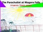 the parachutist at niagara falls