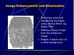 image enhancement and binarization