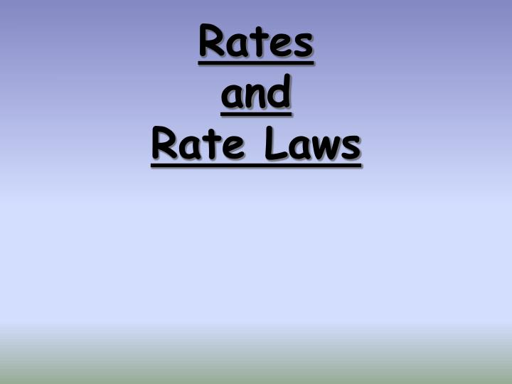 rates and rate laws n.
