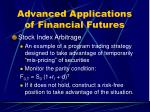 advanced applications of financial futures