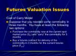 futures valuation issues