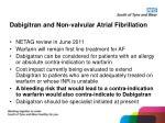 dabigitran and non valvular atrial fibrillation
